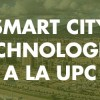Jornada Smart Cities Technologies UPC