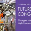 Inscriu-te al FUTURE INDUSTRY CONGRESS #FIC16