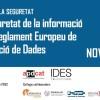 22 novembre: Fòrum de la Seguretat. La seguretat de la informació en el Reglament Europeu de Protecció de dades
