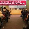 Descobrim com implantar solucions IoT amb èxit en una nova edició de l'IOTSWC