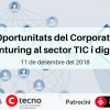"Esmorzar-networking  CTecno ""Oportunitats del Corporate Venturing al sector TIC i digital"""
